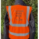Fluorescent Waistcoat Please Pass Wide and Slow